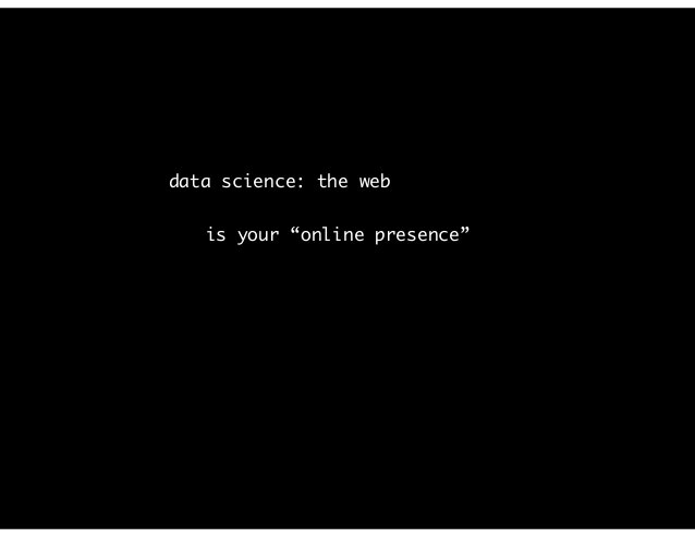 data science: the web is a microscope