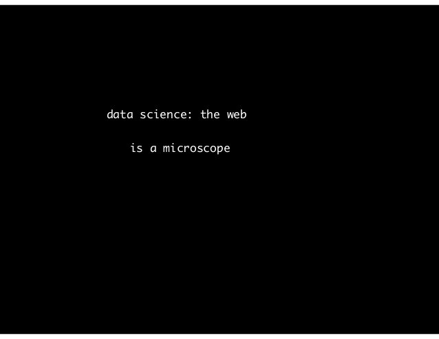data science: the web is an experimental tool
