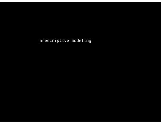 """prescriptive modeling aka """"A/B testing""""; RCT cf. modelingsocialdata.org"""
