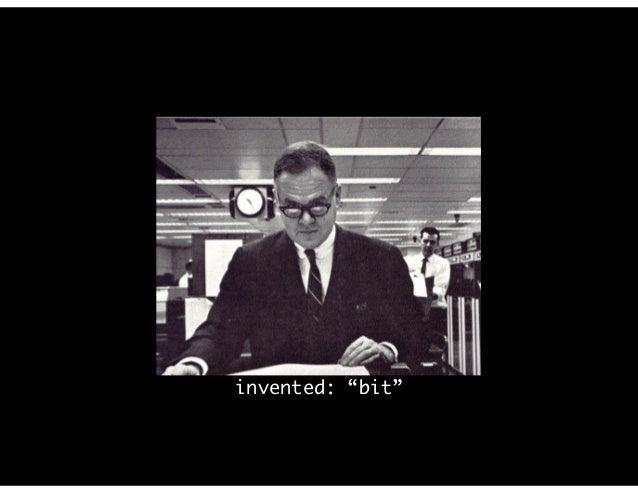 """invented: """"bit"""""""