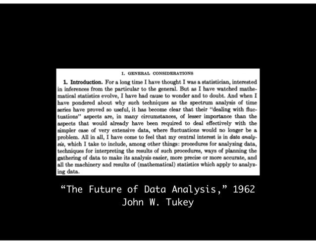 """The Future of Data Analysis,"" 1962 John W. Tukey"