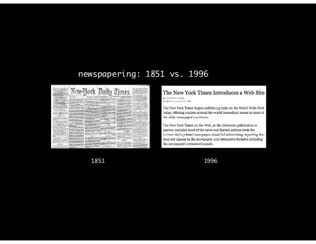 1851 1996 newspapering: 1851 vs. 1996