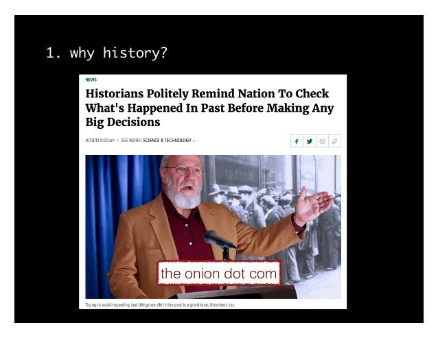 1. why history? the onion dot com