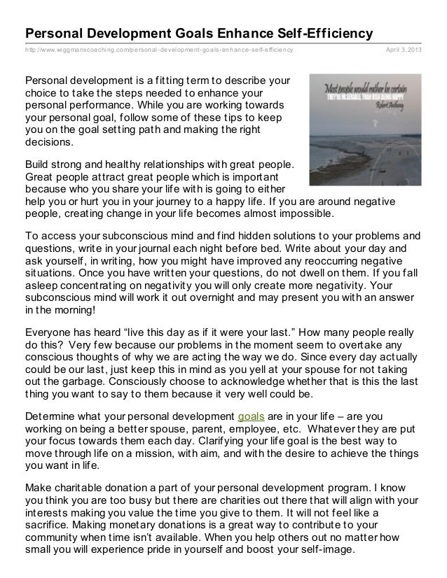 Personal Development Goals Enhance Self-Efficiencyhttp://www.wiggmanscoaching.com/personal- development- goals- enhance- s...