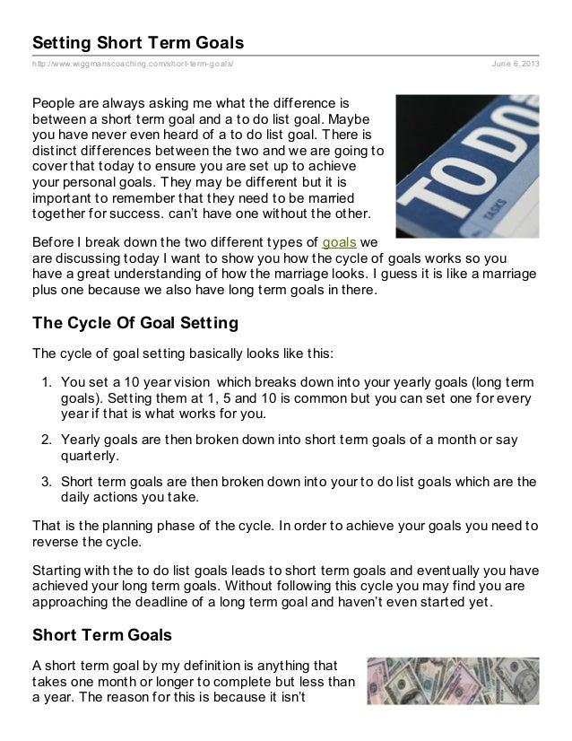 http://www.wiggmanscoaching.com/short-term-goals/ June 6, 2013Setting Short Term GoalsPeople are always asking me what the...