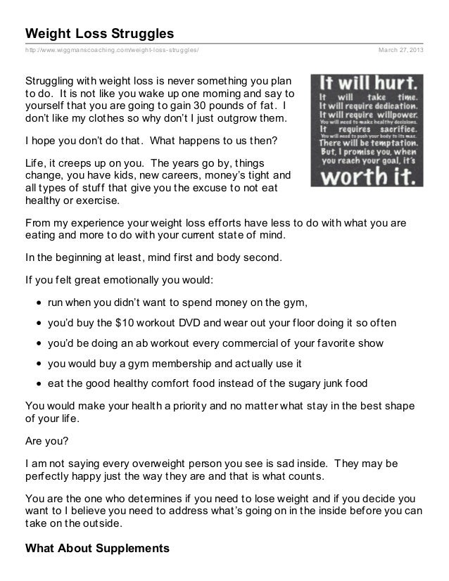 Weight Loss Struggleshttp://www.wiggmanscoaching.com/weight- loss- struggles/                   March 27, 2013Struggling w...