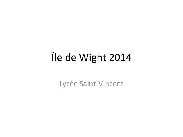 Île de Wight 2014  Lycée Saint-Vincent