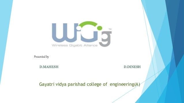 Presented by D.MAHESH D.DINESH Gayatri vidya parishad college of engineering(A)