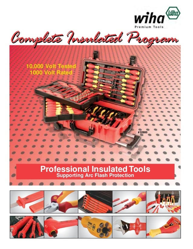 Complete Insulated Program 10,000 Volt Tested 1000 Volt Rated  #32800  Professional Insulated Tools Supporting Arc Flash P...