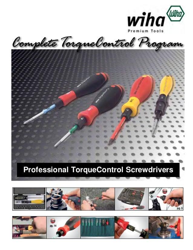 Complete TorqueControl Program  Professional TorqueControl Screwdrivers  pg. 3  pg. 14