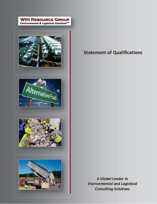 Statement of Qualifications AA GGlloobbaall LLeeaaddeerr iinn EEnnvviirroonnmmeennttaall aanndd LLooggiissttiiccaall CCoon...