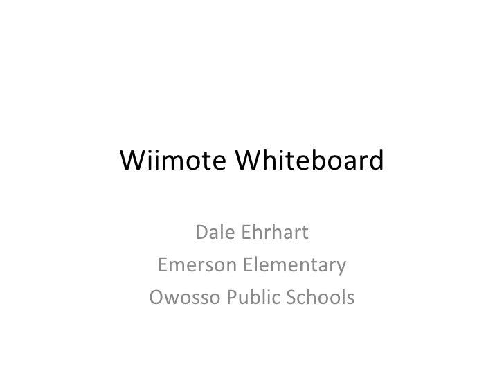 Wiimote Whiteboard Dale Ehrhart Emerson Elementary Owosso Public Schools