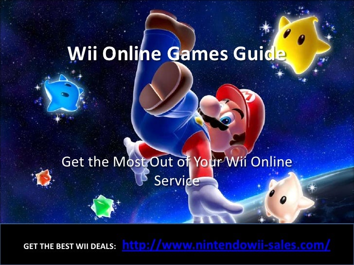 Wii Online Games Guide             Get the Most Out of Your Wii Online                       Service                      ...