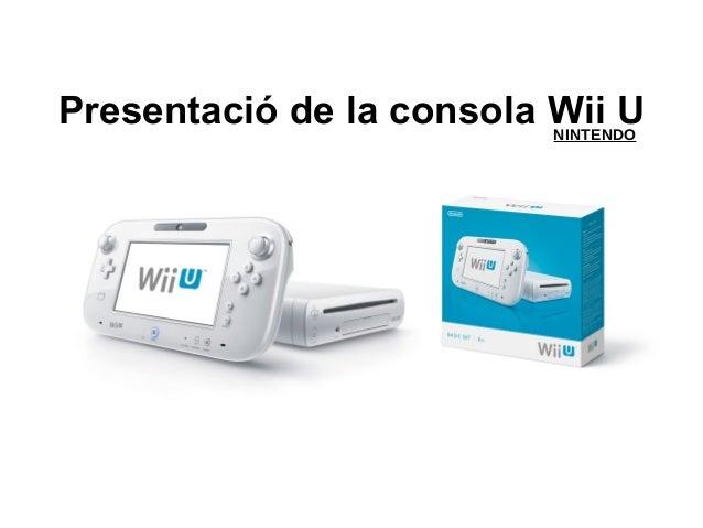 Presentació de la consola Wii UNINTENDO