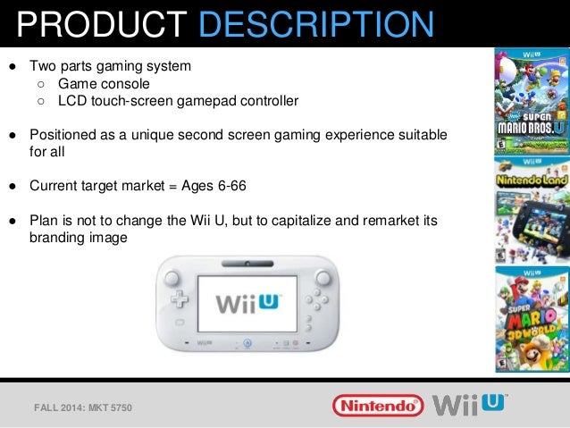 marketing the nintendo wii Marketing plan and situational analysis for nintendo wii essay help them escape the humdrum of their everyday lives and gain a sense of accomplishment for a game.