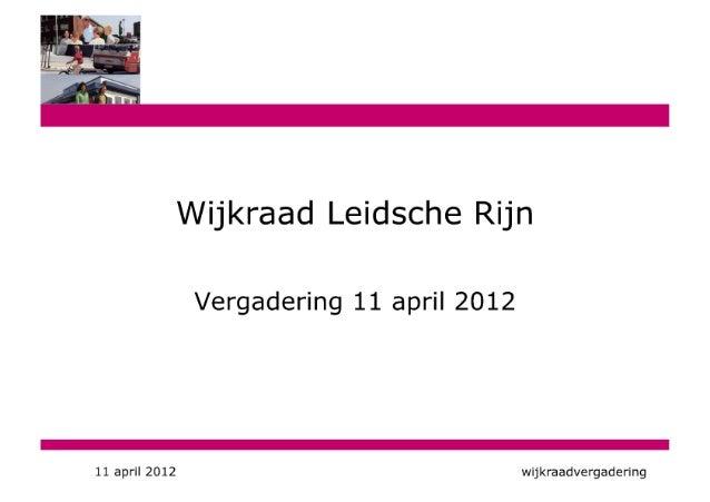 Wijkraadsvergadering 11 april 2012