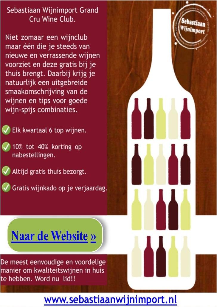 Naar de Website »      www.sebastiaanwijnimport.nl