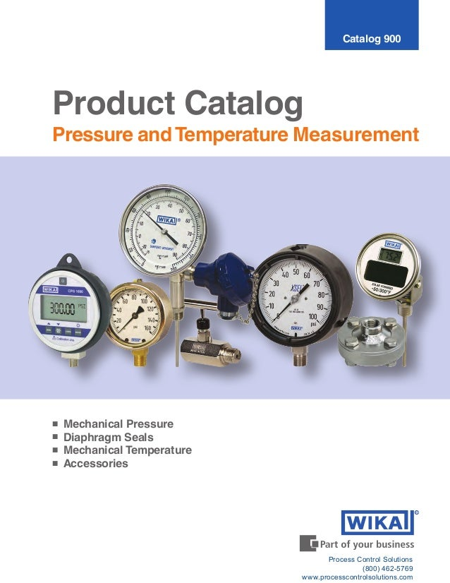 ■	 Mechanical Pressure ■	 Diaphragm Seals ■	 Mechanical Temperature ■	 Accessories Product Catalog Pressure and Temperatur...