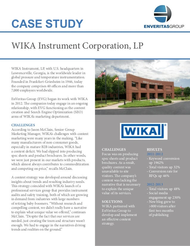 CASE STUDY WIKA Instrument, LP, with U.S. headquarters in Lawrenceville, Georgia, is the worldwide leader in global pressu...