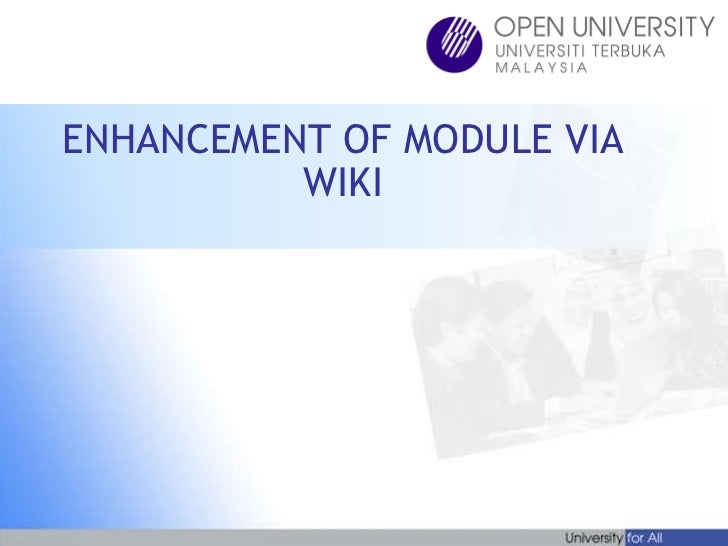 ENHANCEMENT OF MODULE VIA WIKI
