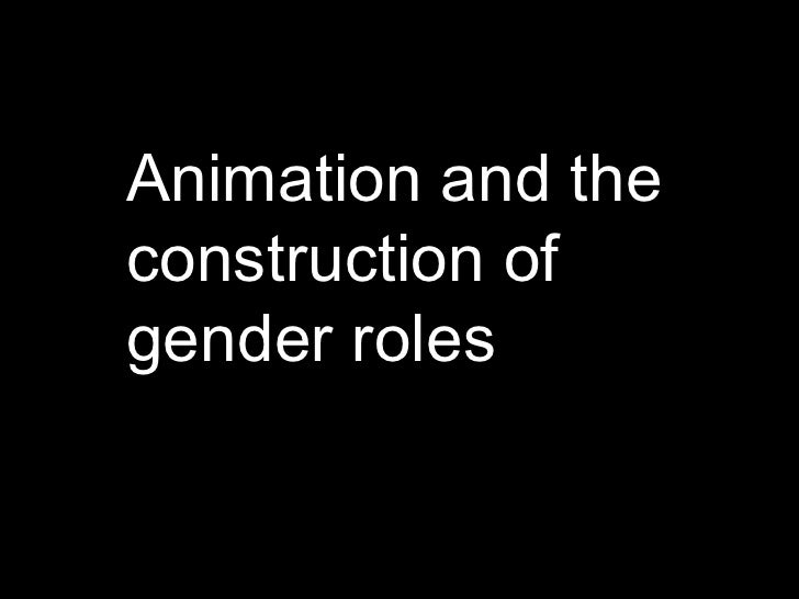Animation and the construction of gender roles