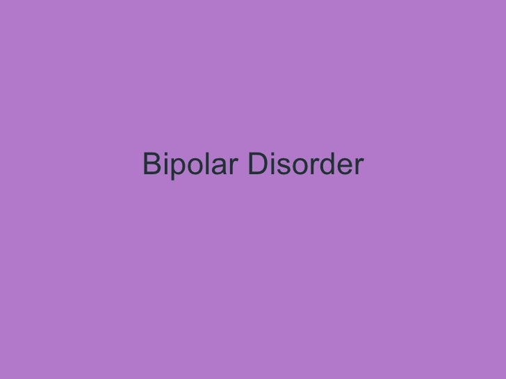 "papers on bipolar disorder Evaluating bipolar disorder dillyn chadwick history of the disorder bipolar disorder, formally known as ""manic-depressive disorder,"" is one of the oldest disorders that dates back to the second century."