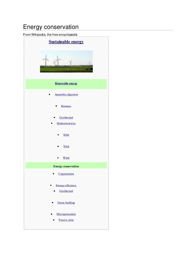 Energy conservationFrom Wikipedia, the free encyclopedia                 Sustainable energy                     Renewable ...