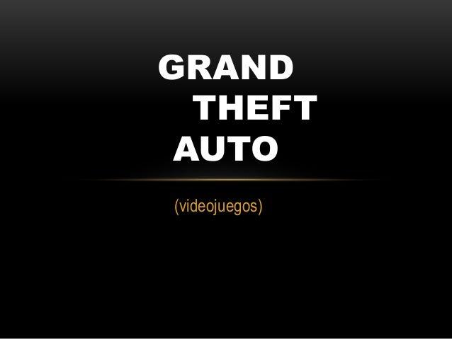 (videojuegos) GRAND THEFT AUTO