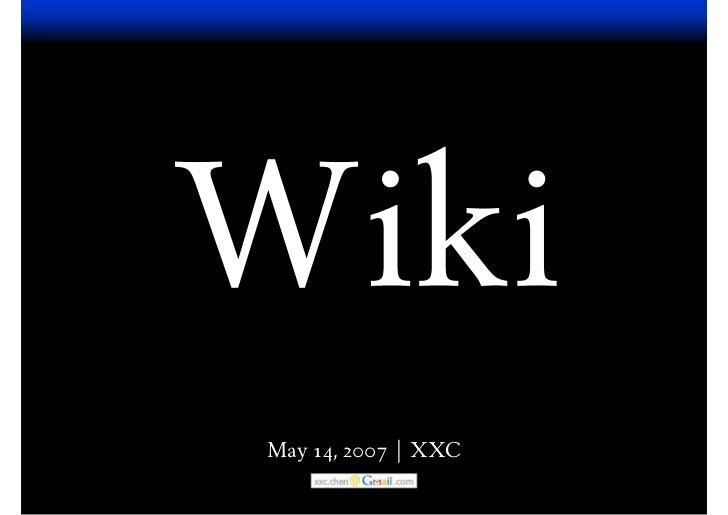 May 14, 2007 | XXC