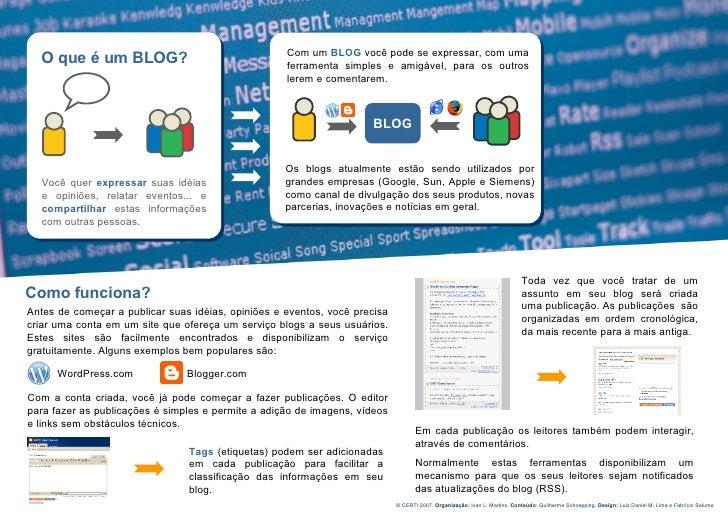 Com um BLOG você pode se expressar, com uma   O que é um BLOG?                                  ferramenta simples e amigá...