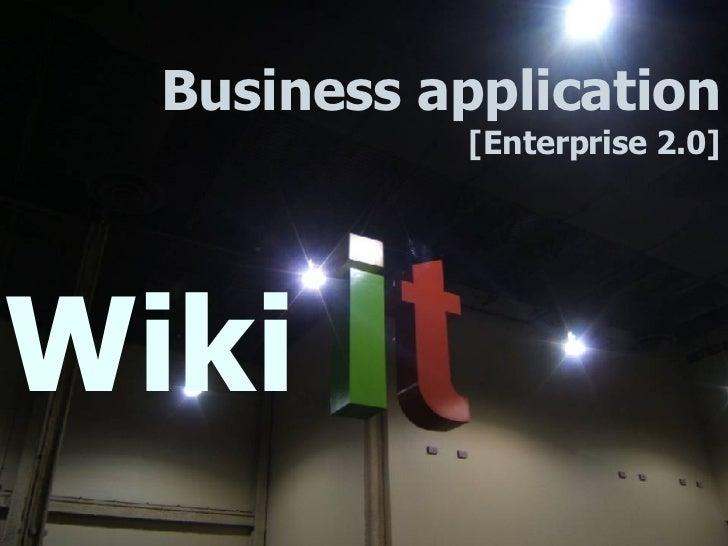 Wiki Business application [Enterprise 2.0]