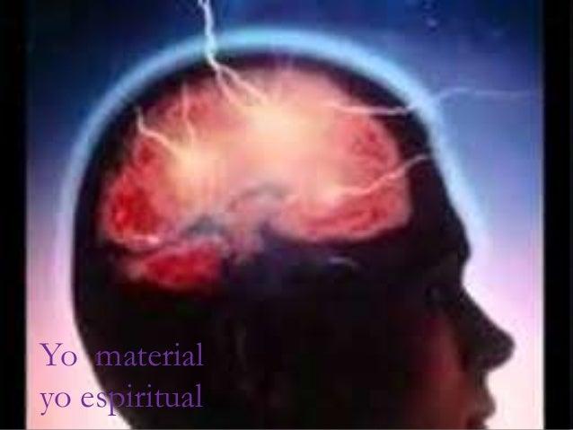 PSICOLOGICA Yo material yo espiritual