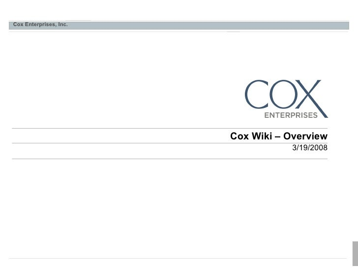 Cox Wiki – Overview 3/19/2008
