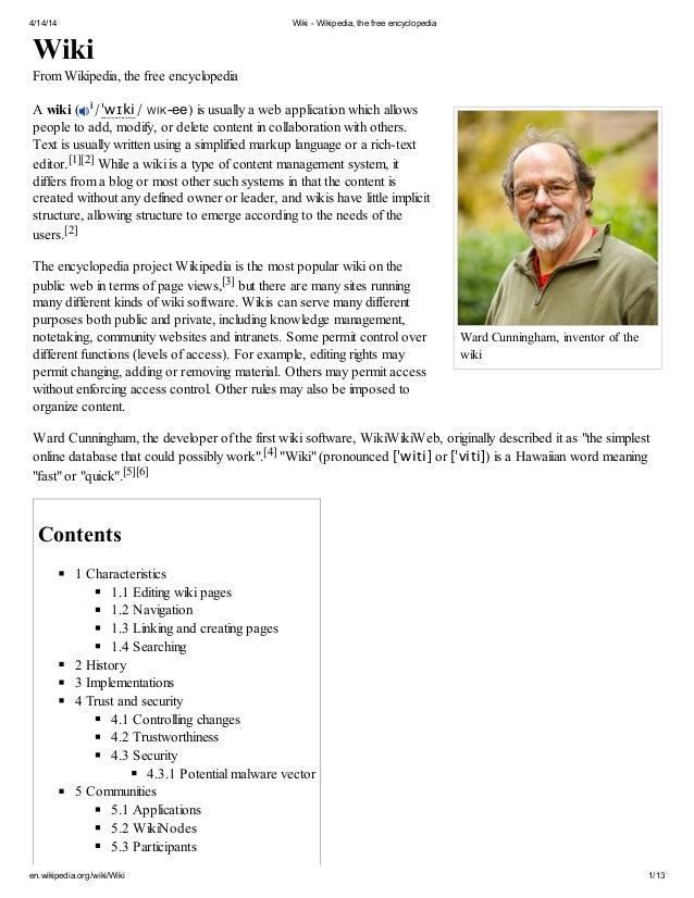 4/14/14 Wiki - Wikipedia, the free encyclopedia en.wikipedia.org/wiki/Wiki 1/13 Ward Cunningham, inventor of the wiki Wiki...