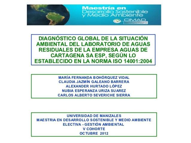 DIAGNÓSTICO GLOBAL DE LA SITUACIÓN AMBIENTAL DEL LABORATORIO DE AGUAS  RESIDUALES DE LA EMPRESA AGUAS DE      CARTAGENA SA...