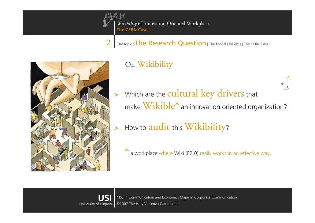 Wikibility of Innovation Oriented Workplaces                        The CERN Case                   2                    T...