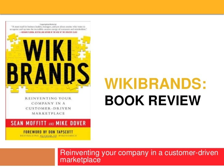 WikiBRands:Book Review<br />Reinventing your company in a customer-driven marketplace<br />