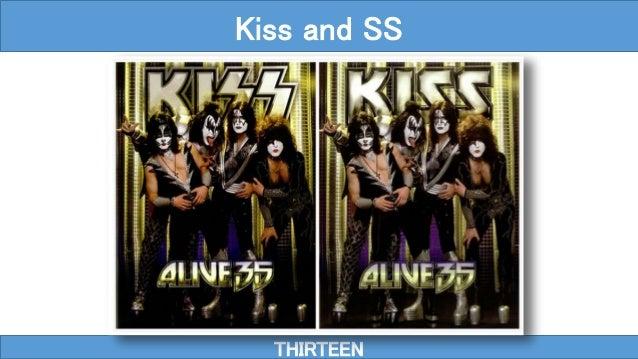 THIRTEEN Kiss and SS