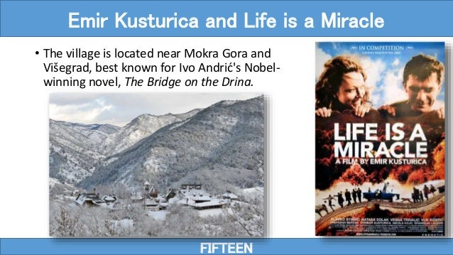 • The village is located near Mokra Gora and Višegrad, best known for Ivo Andrić's Nobel- winning novel, The Bridge on the...