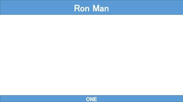 ONE Ron Man