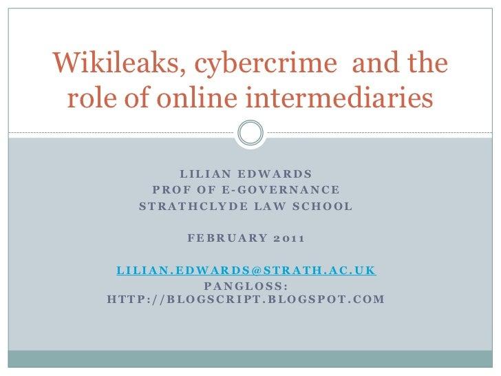 Lilian Edwards<br />Prof of E-governance<br />Strathclyde law school<br />February 2011<br />Lilian.edwards@strath.ac.uk<b...