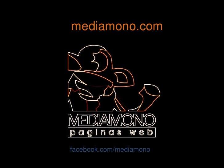 mediamono.com<br />facebook.com/mediamono<br />