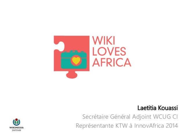 Laetitia Kouassi Secrétaire Général Adjoint WCUG CI Représentante KTW à InnovAfrica 2014