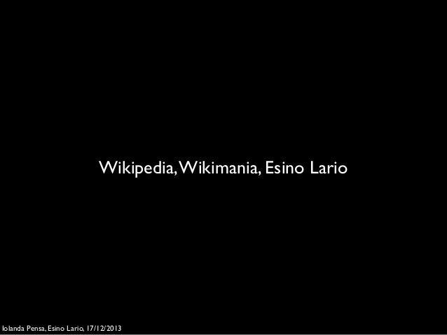 Wikipedia, Wikimania, Esino Lario  Iolanda Pensa, Esino Lario, 17/12/2013