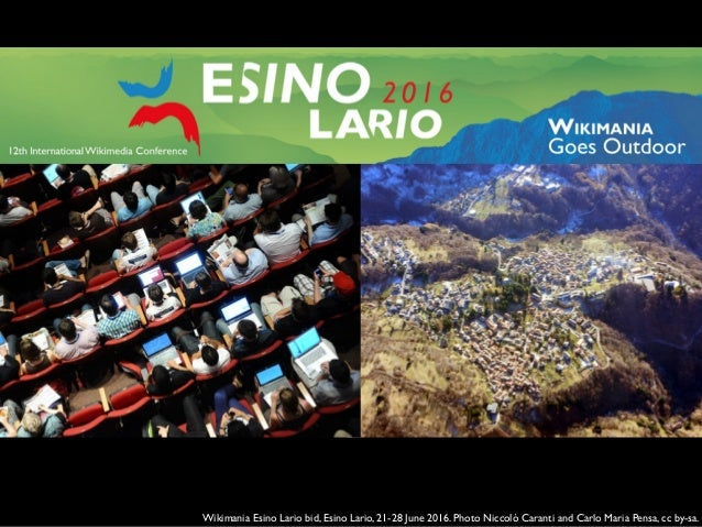 Wikimania Esino Lario bid, Esino Lario, 21-28 June 2016. Photo Niccolò Caranti and Carlo Maria Pensa, cc by-sa.