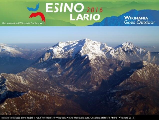 Wikimania Esino Lario Montagna Milano