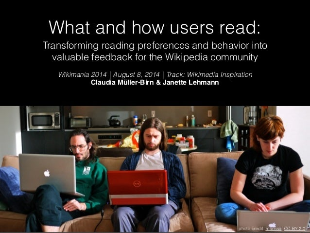What and how users read: Transforming reading preferences and behavior into valuable feedback for the Wikipedia community ...