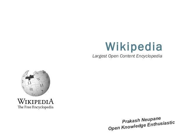 Wikipedia Largest Open Content Encyclopedia  pane rakash Neu P iastic dge Enthus le Open Know