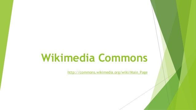 Wikimedia Commons http://commons.wikimedia.org/wiki/Main_Page