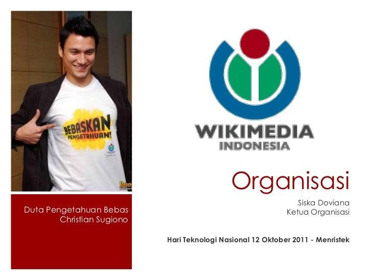 Organisasi <ul><li>Siska Doviana </li></ul><ul><li>Ketua Organisasi </li></ul><ul><li>Hari Teknologi Nasional 12 Oktober 2...